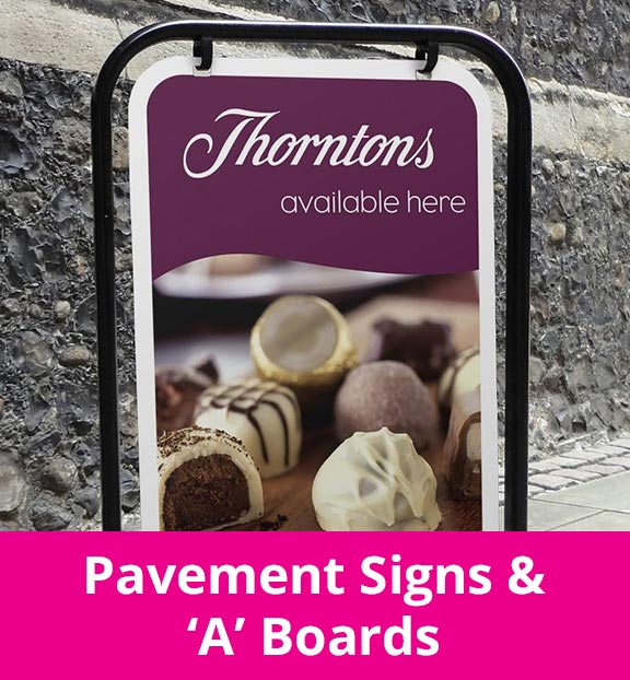 Pavement Signs & 'A' Boards